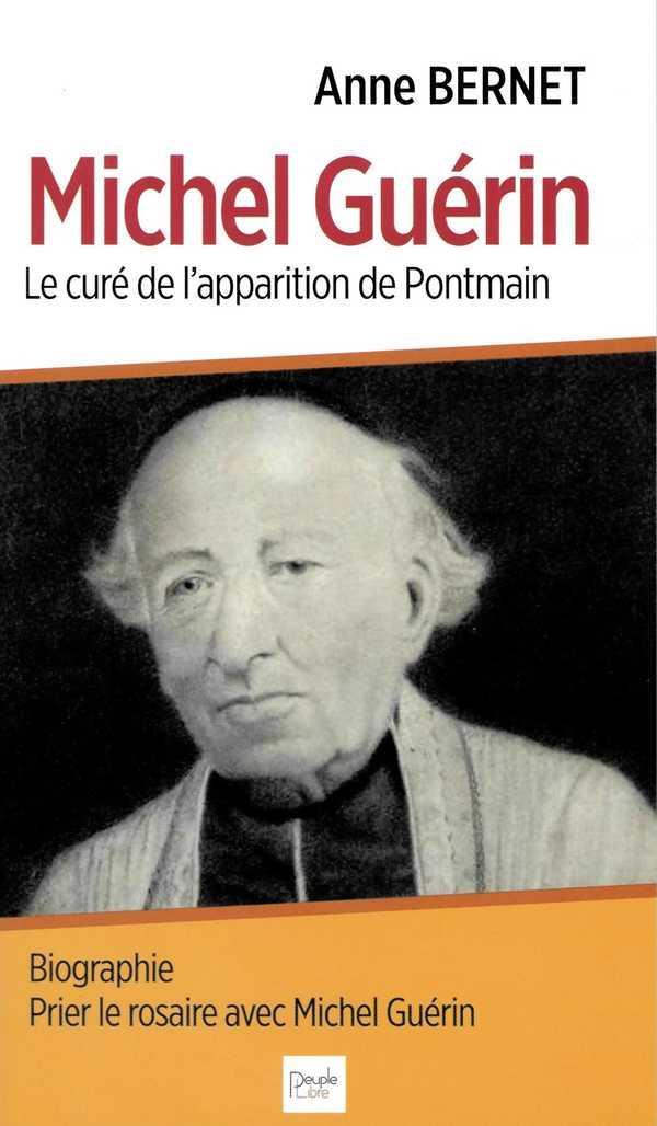 MICHEL GUERIN  -  LE CURE DES APPARITIONS DE PONTMAIN