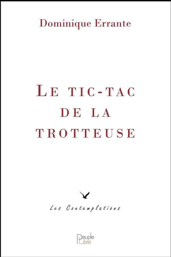 LE TIC-TAC DE LA TROTTEUSE