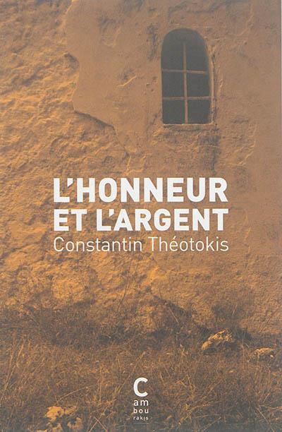 L'HONNEUR ET L'ARGENT