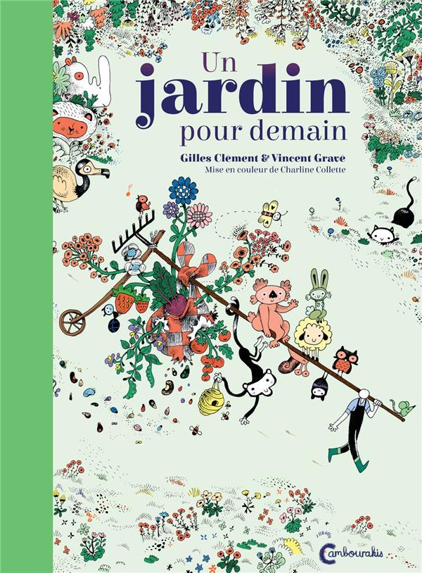 UN JARDIN POUR DEMAIN CLEMENT/GRAVE Cambourakis