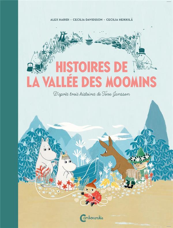HISTOIRES DE LA VALLEE DES MOO JANSSON TOVE CAMBOURAKIS