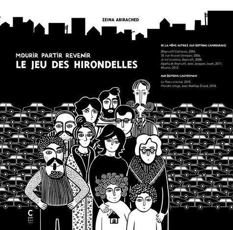 LE JEU DES HIRONDELLES  -  MOURIR PARTIR REVENIR ABIRACHED, ZEINA CAMBOURAKIS