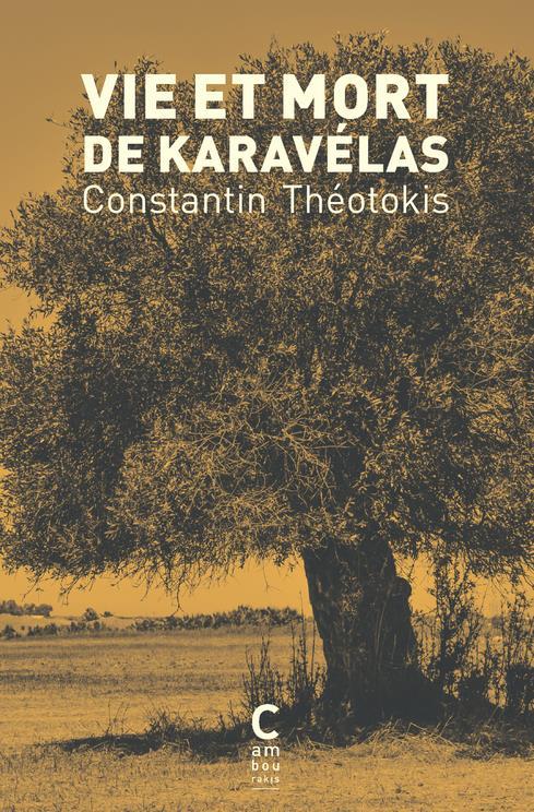VIE ET MORT DE KARAVELAS