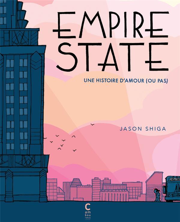 EMPIRE STATE  -  UNE HISTOIRE D'AMOUR OU PAS