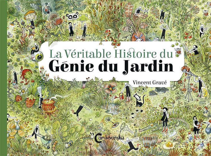 LA VERITABLE HISTOIRE DU GENIE DU JARDIN GRAVE VINCENT CAMBOURAKIS
