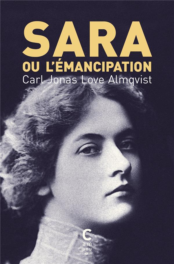 SARA OU L'EMANCIPATION ALMQVIST C J L. CAMBOURAKIS