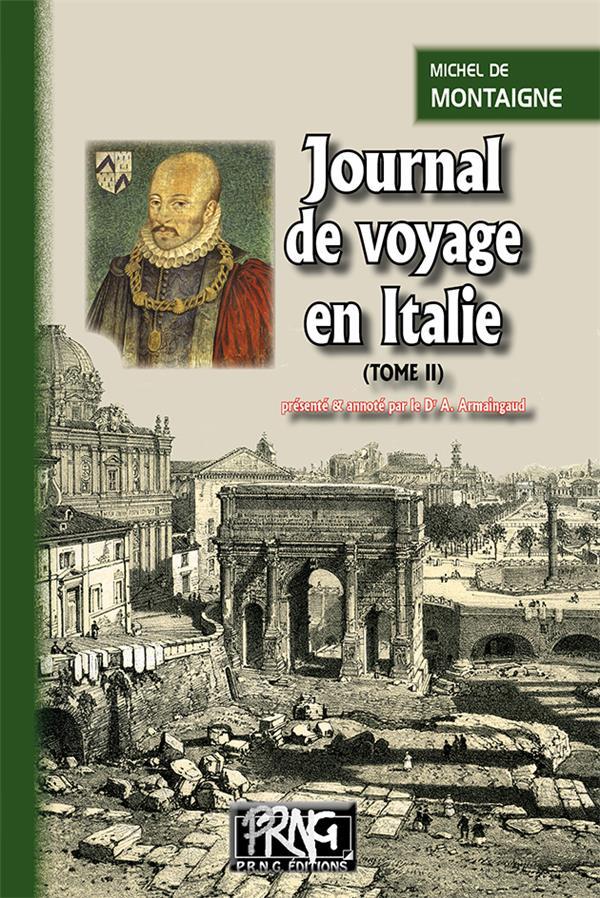 JOURNAL DE VOYAGE EN ITALIE T.2 DE MONTAIGNE MICHEL PRNG éditions