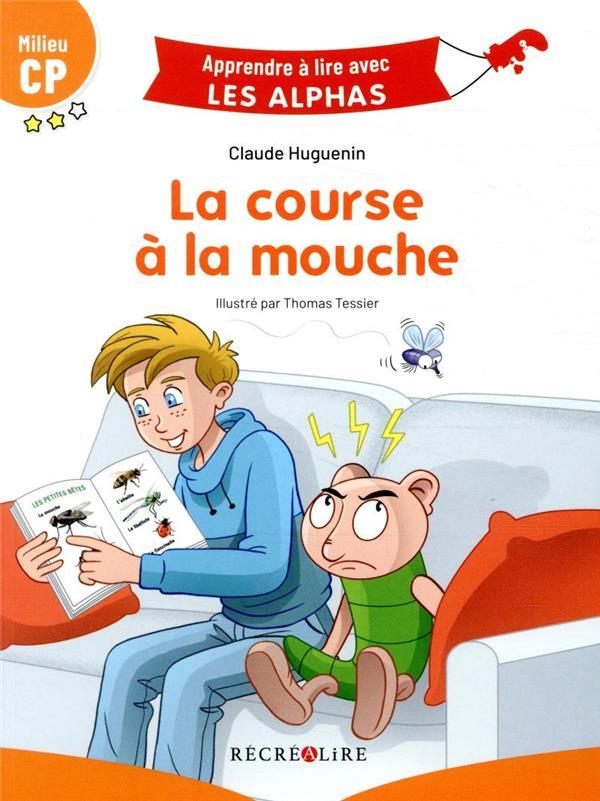LA COURSE A LA MOUCHE HUGUENIN/TESSIER RECREALIRE