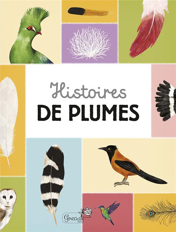 HISTOIRES DE PLUMES DURANTIN CHRISTEL GRENOUILLE