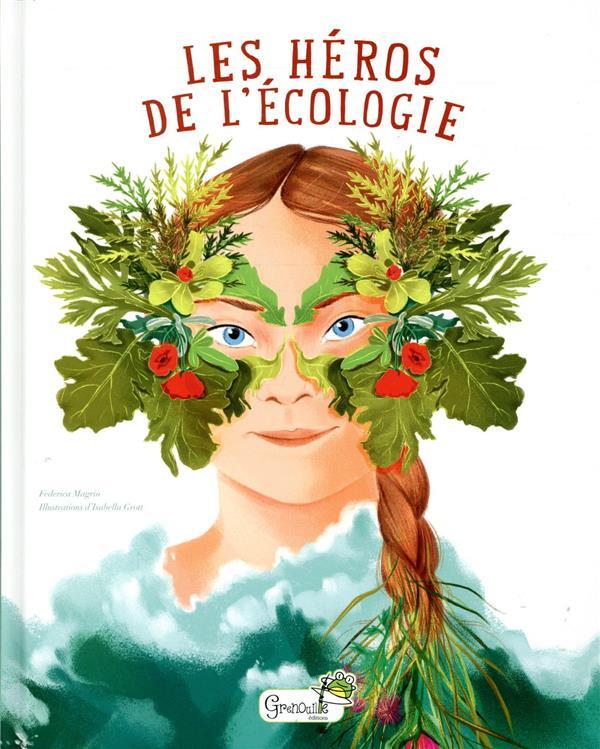 LES HEROS DE L'ECOLOGIE