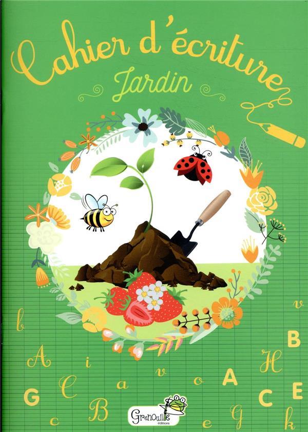 CAHIER D'ECRITURE  -  JARDIN COLLECTIF GRENOUILLE