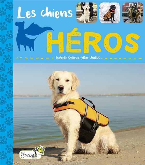 LES CHIENS HEROS