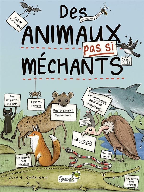 DES ANIMAUX PAS SI MECHANTS