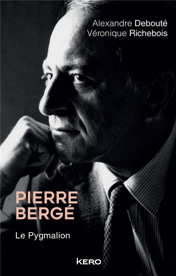 PIERRE BERGE. LE PYGMALION