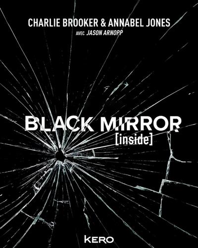 BLACK MIRROR [INSIDE] BROOKER/JONES KERO