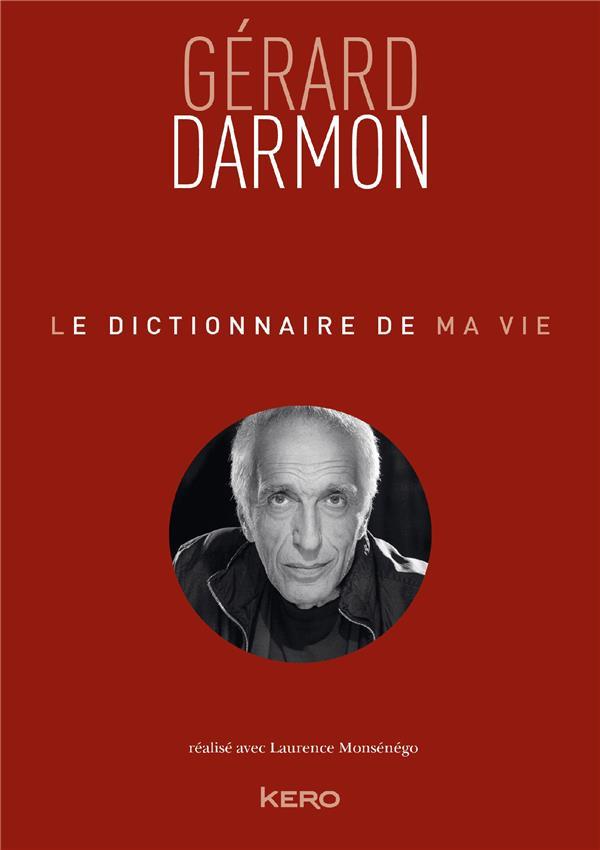 LE DICTIONNAIRE DE MA VIE - GERARD DARMON  Lgdj