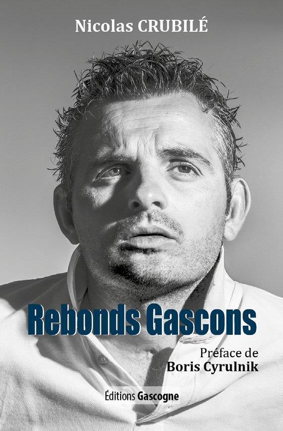 REBONDS GASCONS CRUBILE, NICOLAS GASCOGNE