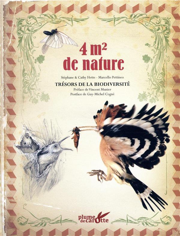 4M2 DE NATURE  -  TRESORS DE LA BIODIVERSITE -