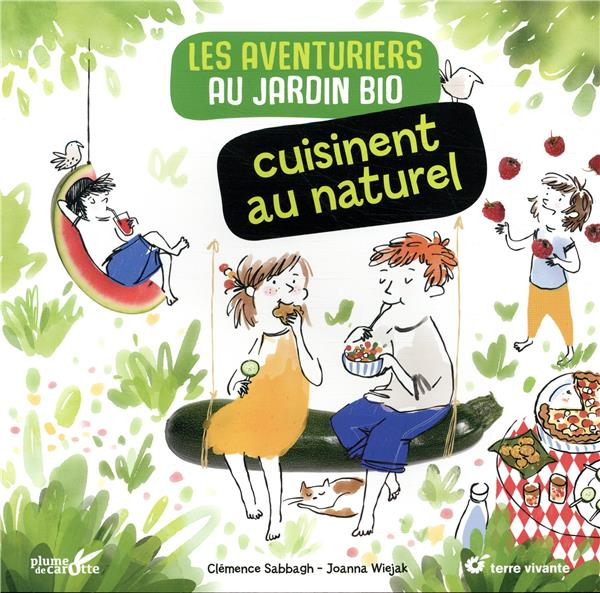 LES AVENTURIERS CUISINENT AU NATUREL