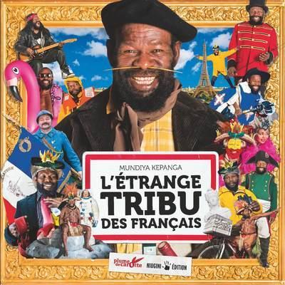 L'ETRANGE TRIBU DES FRANCAIS