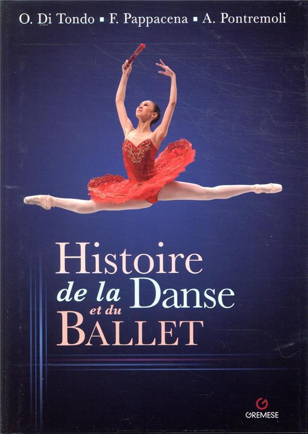HISTOIRE DE LA DANSE ET DU BALLET  GREMESE