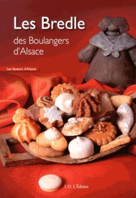 Les bredle des boulangers d'Alsace COLLECTIF ID l'édition