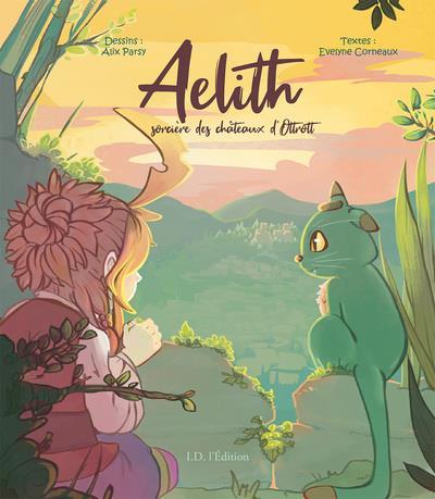 AELITH : SORCIERE DES CHATEAUX D'OTTROTT CORNEAUX/PARSY ID