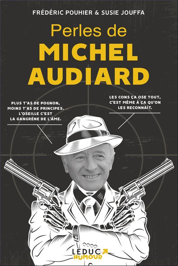 PERLES DE MICHEL AUDIARD POUHIER/JOUFFA TUT TUT