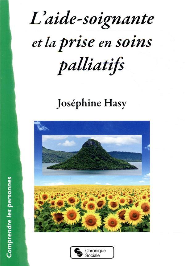 L'AIDE-SOIGNANTE ET LA PRISE EN SOINS PALLIATIFS