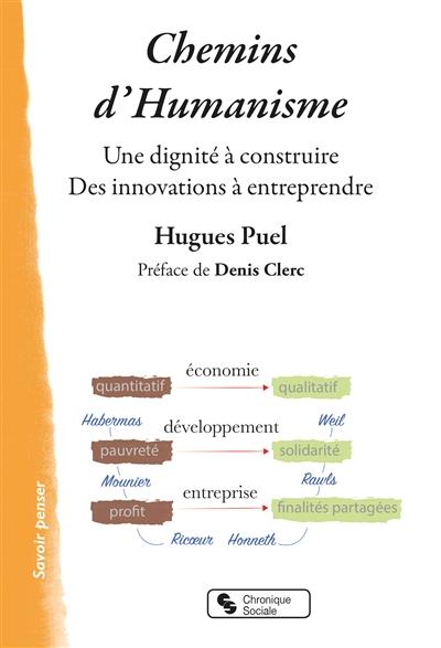 CHEMINS D'HUMANISME - UNE DIGNITE A CONSTRUIRE - DES INNOVATIONS A ENTREPRENDRE