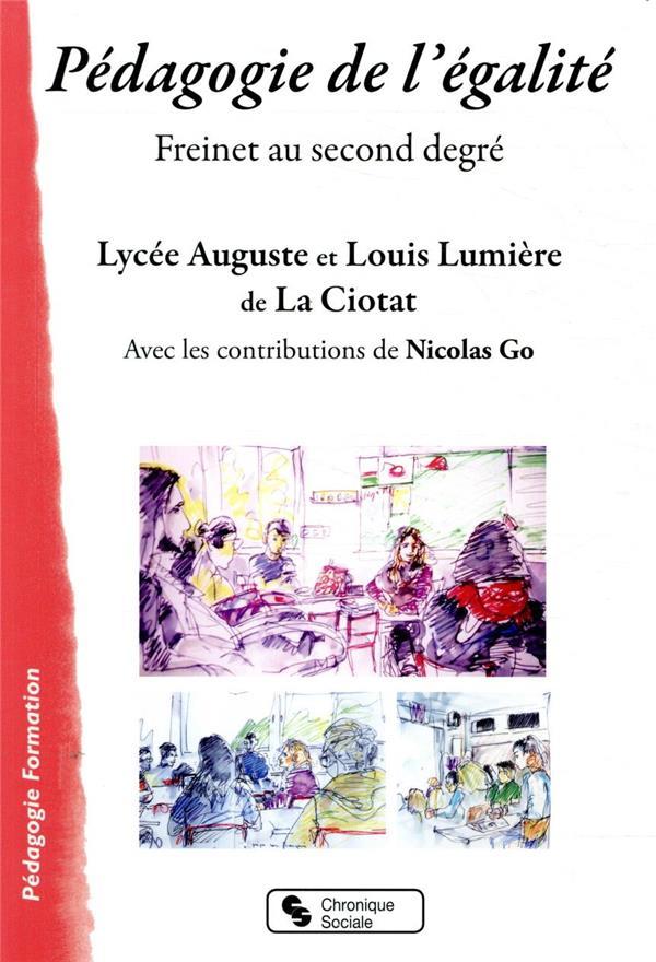 PEDAGOGIE DE L'EGALITE  -  FREINET AU SECOND DEGRE