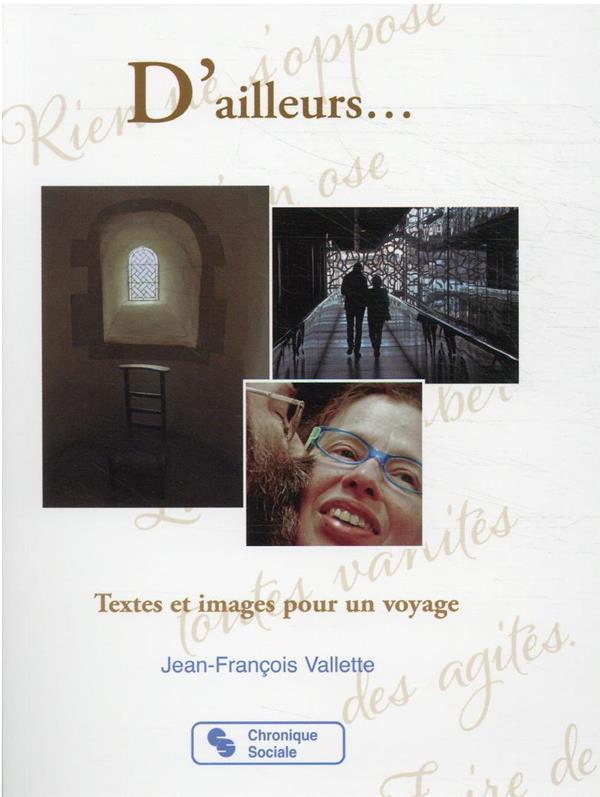 D'AILLEURS... : TEXTES ET IMAGES POUR UN VOYAGE