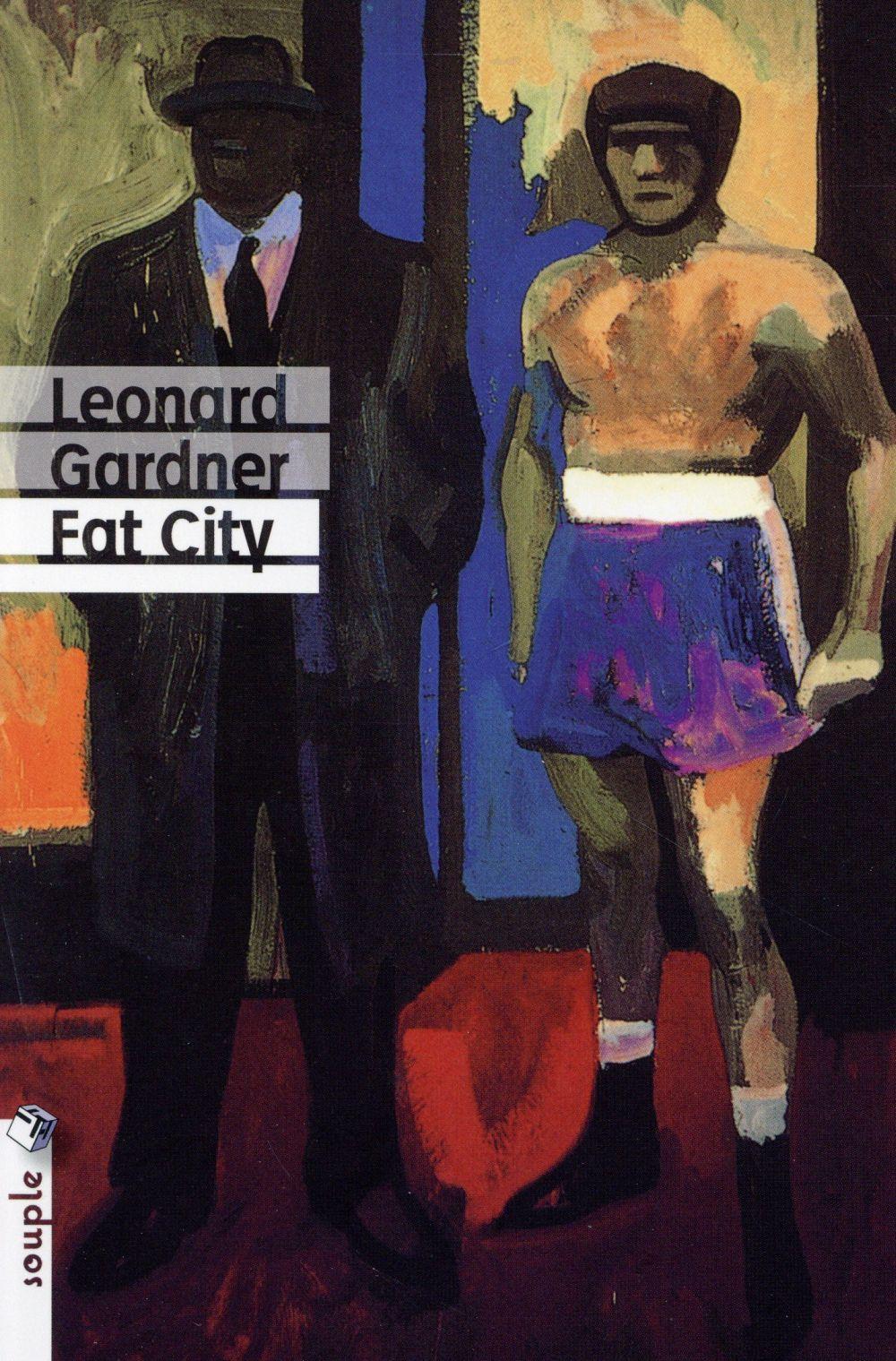 FAT CITY Gardner Leonard Tristram