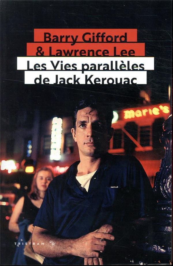 LES VIES PARALLELES DE JACK KEROUAC