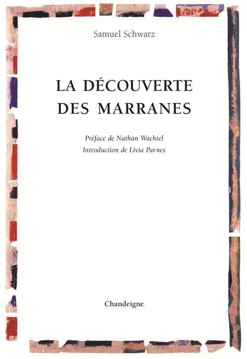 DECOUVERTE DES MARRANES (LA)