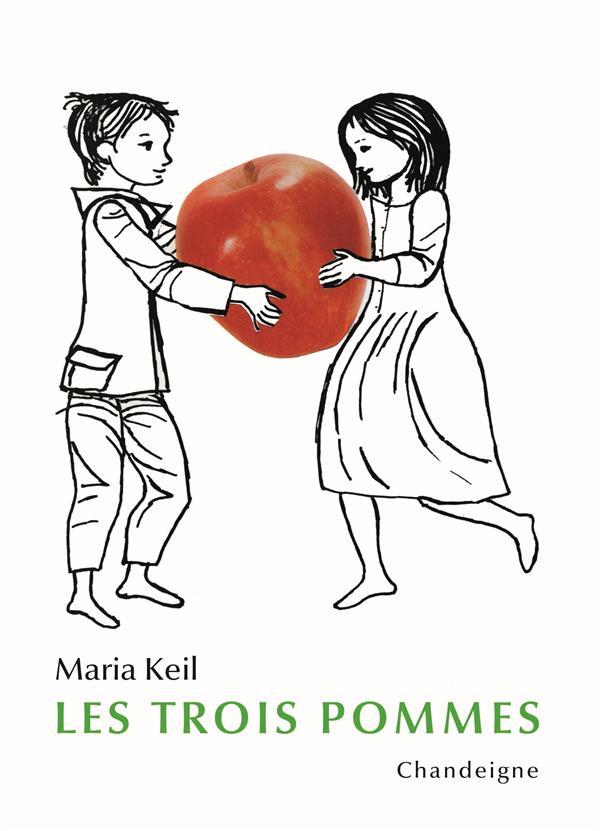 LES TROIS POMMES KEIL MARIA CHANDEIGNE