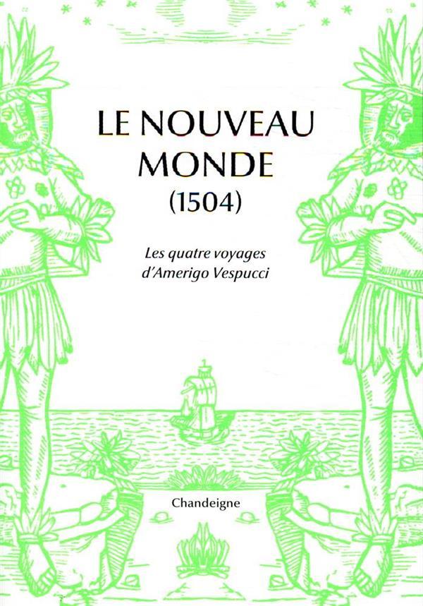 LE NOUVEAU MONDE, 1507