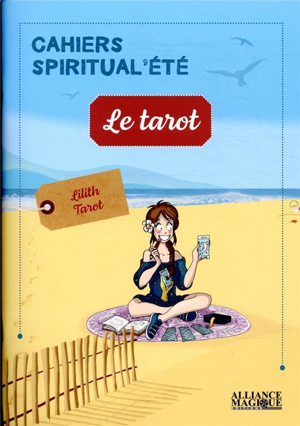 LE TAROT  -  CAHIERS SPIRITUAL'ETE