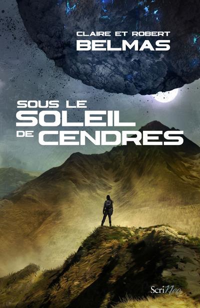 SOUS LE SOLEIL DE CENDRES BELMAS Scrineo