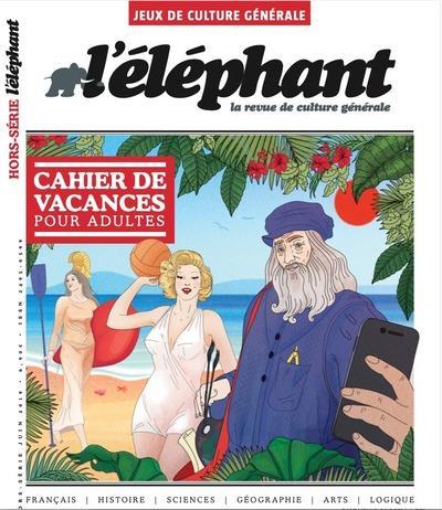 HORS-SERIE JEUX - NUMERO 7 - L'ELEPHANT - JUIN 2020 COLLECTIF NC