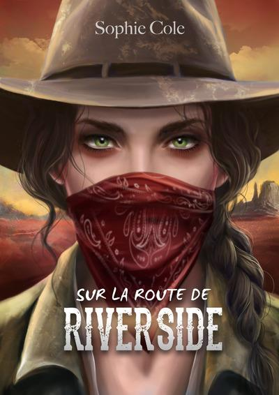 SUR LA ROUTE DE RIVERSIDE COLE, SOPHIE SCRINEO