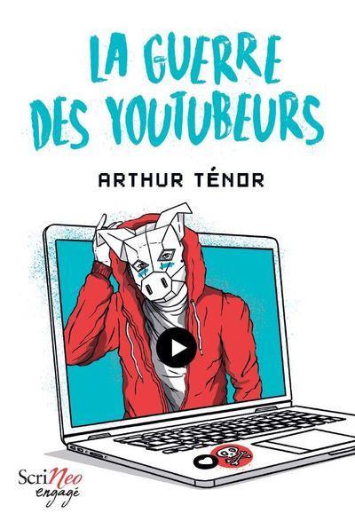 LA GUERRE DES YOUTUBEURS TENOR ARTHUR SCRINEO