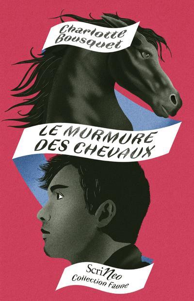 LE MURMURES DES CHEVAUX