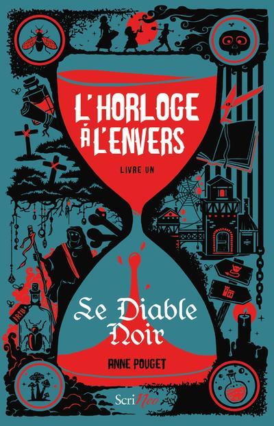 L'HORLOGE A L'ENVERS T.1  -  LE DIABLE NOIR -