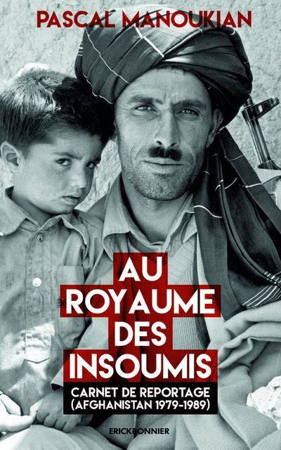 AUX ROYAUMES DES INSOUMIS