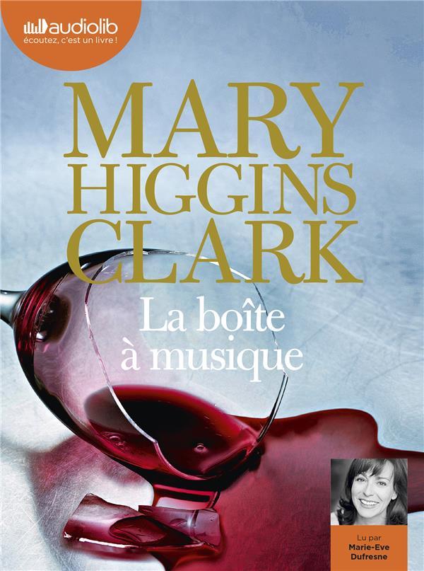 LA BOITE A MUSIQUE - LIVRE AUD HIGGINS CLARK MARY AUDIOLIB