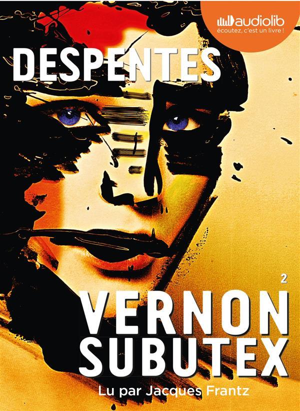 Vernon Subutex Vol.2