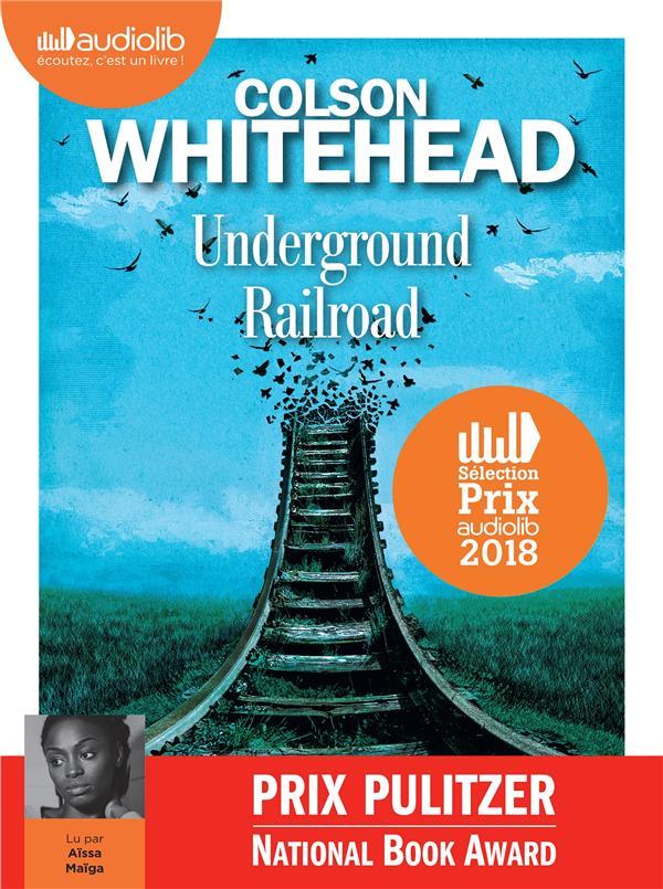 UNDERGROUND RAILROAD - LIVRE AUDIO 1 CD MP3