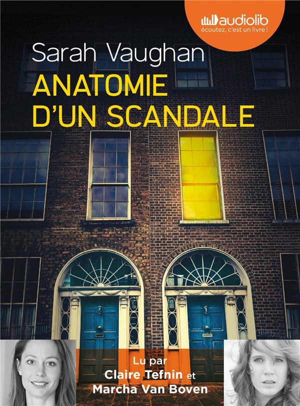 ANATOMIE D-UN SCANDALE - LIVRE VAUGHAN SARAH AUDIOLIB