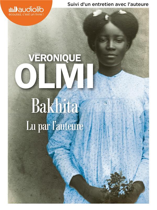 BAKHITA - LIVRE AUDIO 2 CD MP3 - SUIVI D'UN ENTRETIEN AVEC L'AUTEURE